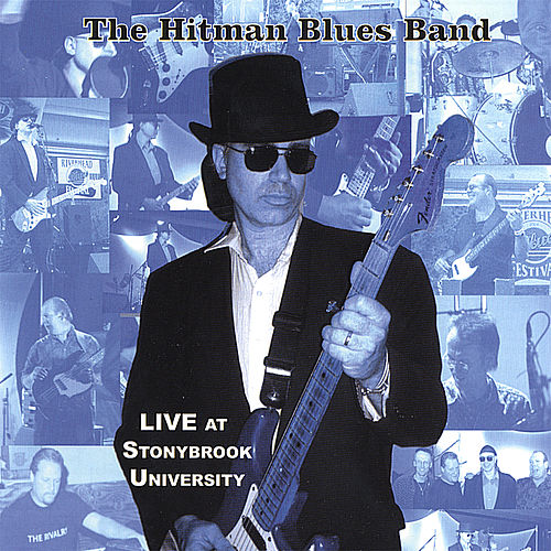 Live At Stonybrook University by Hitman Blues Band