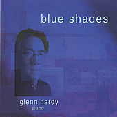 Blue Shades by Glenn Hardy