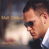 Mind, Body, and Soul by Matt Giraud