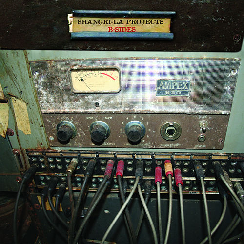 Shangri-la Projects B-Sides by Various Artists