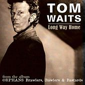 Long Way Home (Digital Single) by Tom Waits