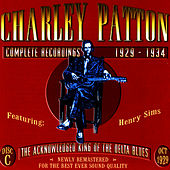 Complete Recordings, CD C by Charley Patton