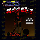 The Weird World of Blowfly by Blowfly