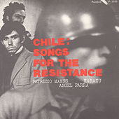 Chile: Songs for the Resistance by Various Artists