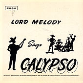 Lord Melody Sings Calypso by Lord Melody