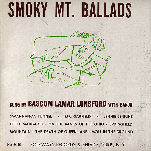 Smoky Mountain Ballads by Bascom Lamar Lunsford