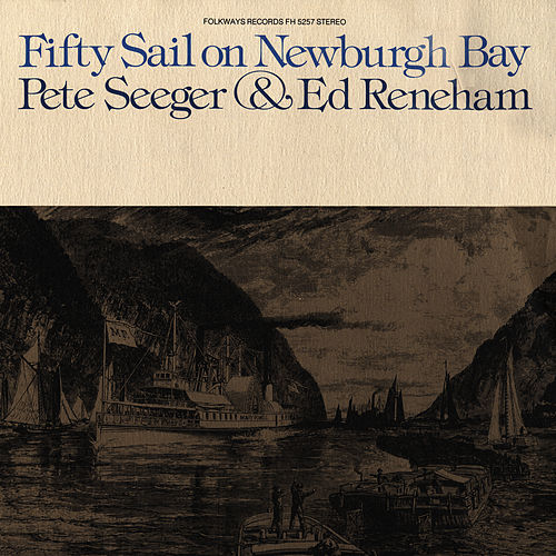 Fifty Sail on Newburgh Bay by Pete Seeger