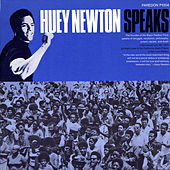 Huey Newton Speaks by Huey P. Newton