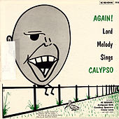 Again! Lord Melody Sings Calypso by Lord Melody