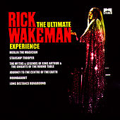 The Ultimate Rick Wakeman Experience by Rick Wakeman