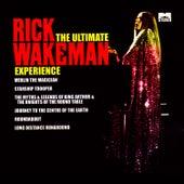 The Ultimate Rick Wakeman Experience by Rick Wakeman