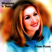 Whatever It Takes by Mary Alessi