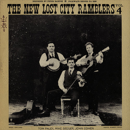 New Lost City Ramblers - Vol. 4 by The New Lost City Ramblers