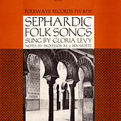 Sephardic Folk Songs by Gloria Levy