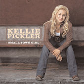 Small Town Girl von Kellie Pickler