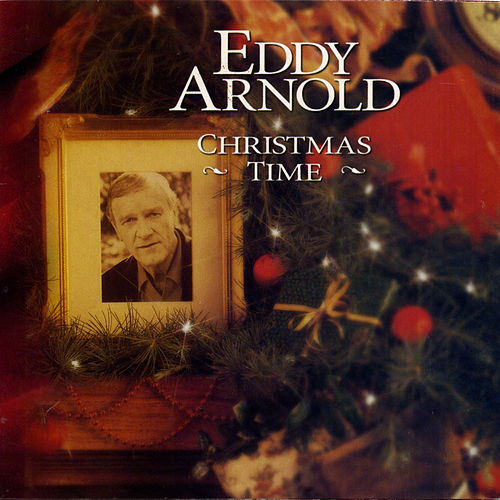 Christmas Time by Eddy Arnold