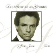Lo Mejor De Los Grandes: Jose Jose, Vol. 2 by Jose Jose