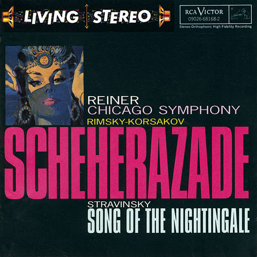 Scheherazade / Song of the Nightingale by Igor Stravinsky
