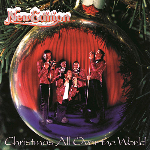 Christmas All Over The World by New Edition