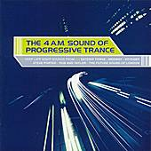 The 4 A.M. Sound Of Progressive Trance by Voyager