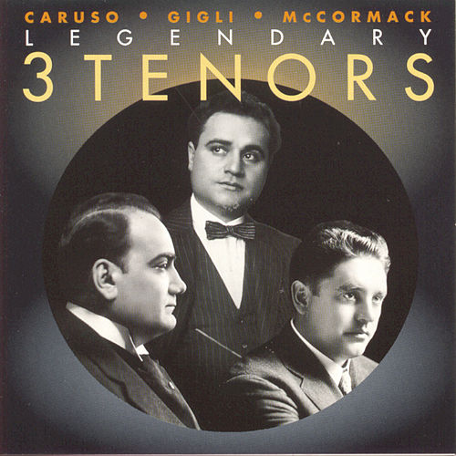 3 Legendary Tenors by Various Artists