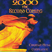 2000 - The Second Coming: Christian Metal Compilation by Katmandu