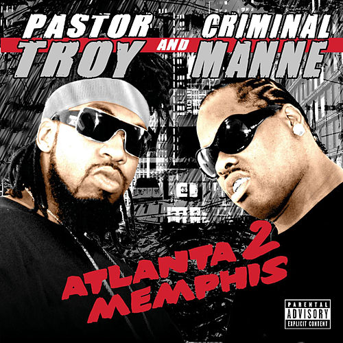 Atlanta 2 Memphis by Pastor Troy