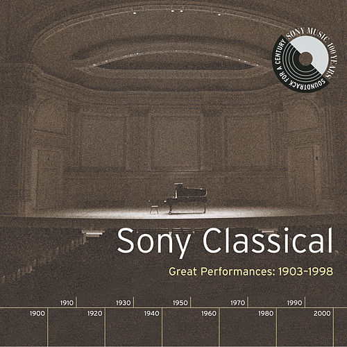 Sony Classical - Great Performances, 1903-1998 by Various Artists