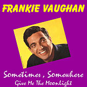 Sometimes by Frankie Vaughan