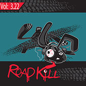 Roadkill Remix, Volume 3.22 by Various Artists