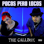 Pocos Pero Locos Presents: The Callbox by Various Artists