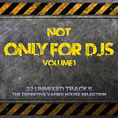 Not Only for Deejays Volume 1 by Various Artists