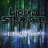 Elemental by Liquid Stranger