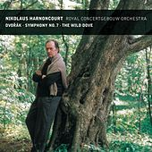 Dvorák : Symphony No.7 & The Wild Dove by Nikolaus Harnoncourt