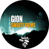 Sweaty Palms by Gion