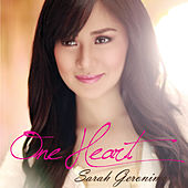 One Heart by Sarah Geronimo