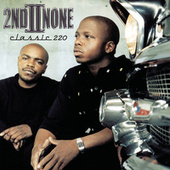 Classic 220 by 2nd II None