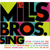 The Mills Bros. Sing by The Mills Brothers