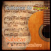 Guitarras de España: Sabicas & Mario Escudero by Various Artists