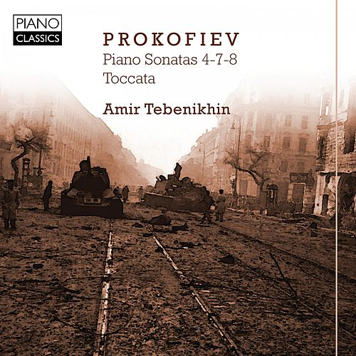 Prokofiev Piano Sonatas 4-7-8, Toccata by Amir Tebenikhin