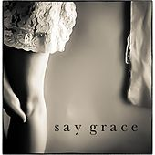 Say Grace by Sam Baker