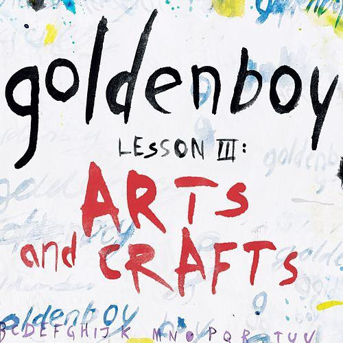 Lesson 3: Arts and Crafts von Goldenboy