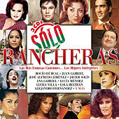 Sólo Rancheras von Various Artists