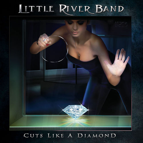 Cuts Like a Diamond by Little River Band