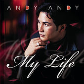 Andy Andy My Life by Andy Andy