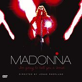 I'm Going To Tell You A Secret by Madonna