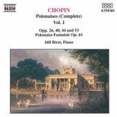 CHOPIN: Polonaises,  Vol.  1 by Idil Biret