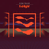 Fairlight by Com Truise