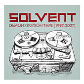 Demonstration Tape (1997-2007) by Solvent