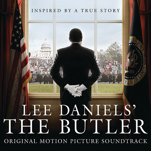 Lee Daniels' The Butler Original Motion Picture Soundtrack by Various Artists